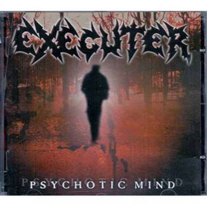 cd-executer-psychotic-mind