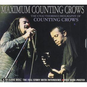 cd-counting-crows-maximum-counting-crows-the-unauthorised-biography