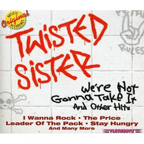 cd-twisted-sister-we-re-not-gonna-take-it-and-other-hits